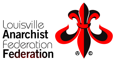 Louisville Anarchist Federation Federation
